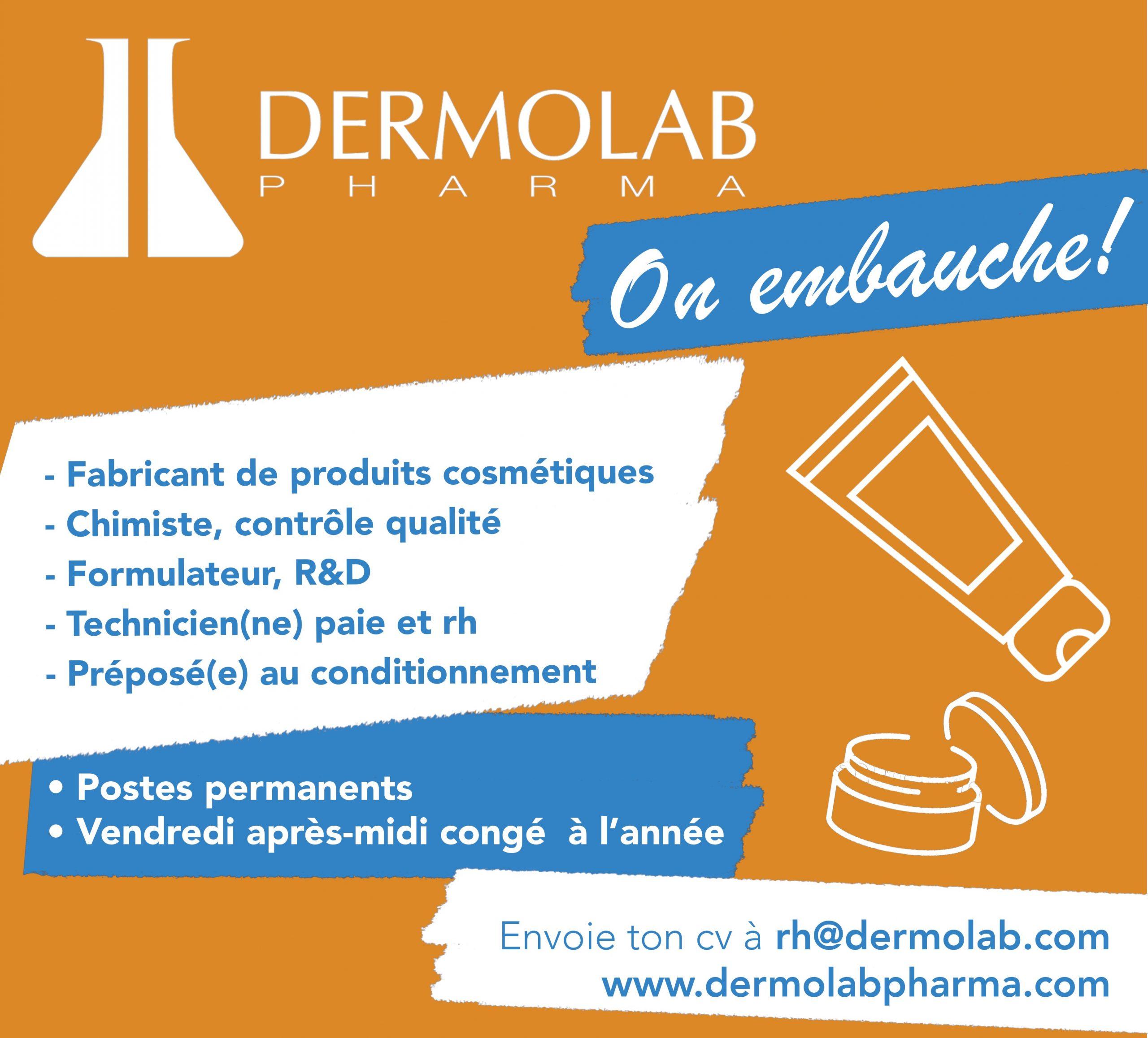 Plusieurs opportunités d'emploi chez Dermolab Pharma (Sainte-Julie)
